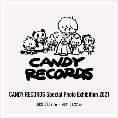 2021/1/12~1/22まで『CANDY RECORDS Special Photo Exihibition 2021』ロフト名古屋で開催!